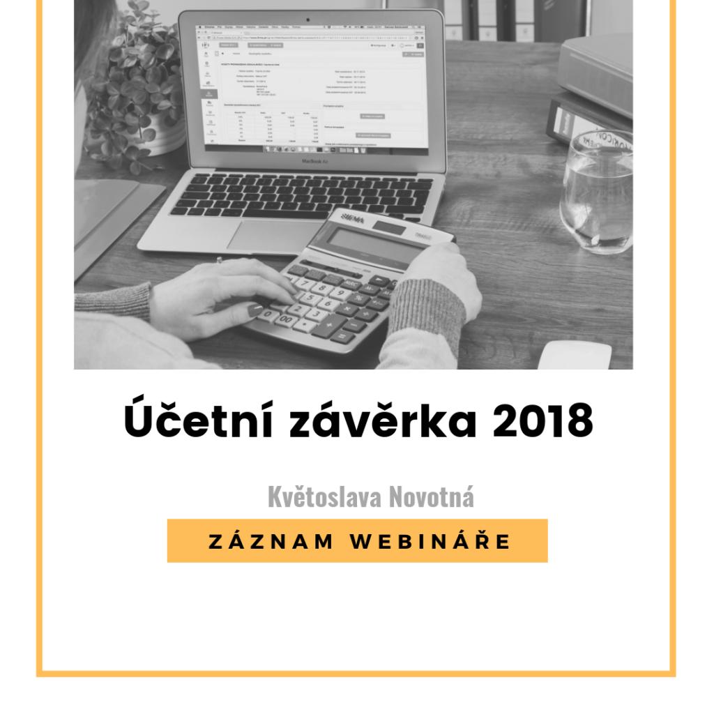 ZÁZNAM WEBINÁŘE - Účetní závěrka 2018