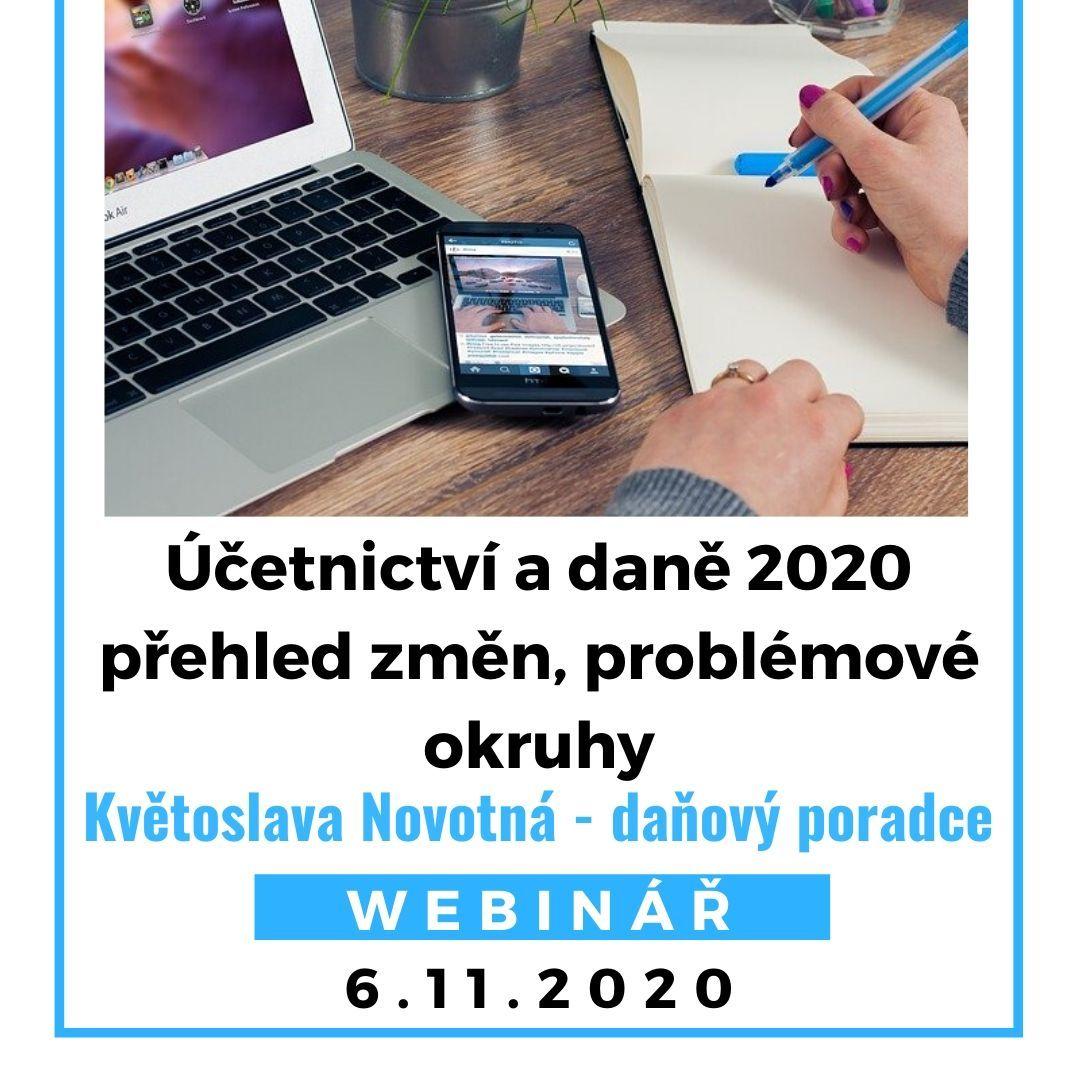 Účetnictví adaně 2020 – přehled změn, problémové okruhy