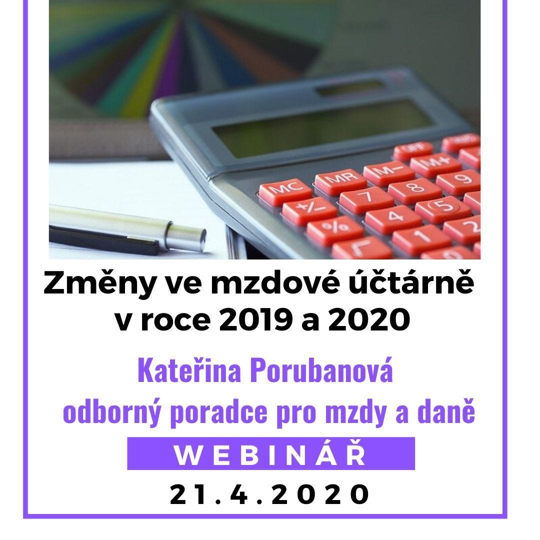 Změny ve mzdové účtárně v roce 2019 a 2020 webinář
